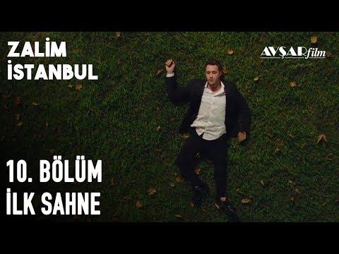Zalim İstanbul 10. Bölüm İlk Sahne (Yeni Bölüm)