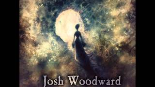 Josh Woodward - Already there