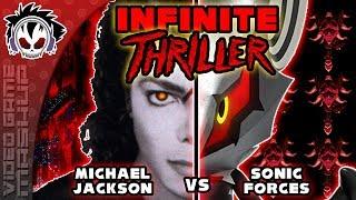 Infinite Thriller - Michael Jackson vs Sonic Forces