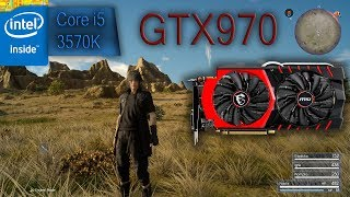 Final Fantasy XV Windows Edition GTX 970 i5 3570K