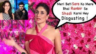 Kareena Kapoor ANGRY React on Sara ali khan Want Marry With Ranbir Kapoor