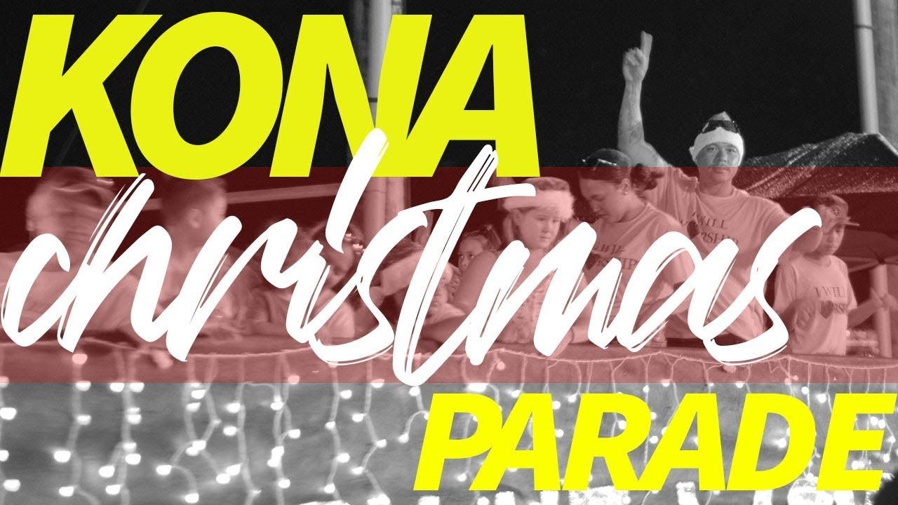 Kailua Kona Christmas Parade 2017 - YouTube