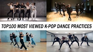 [TOP 100] MOST VIEWED K-POP DANCE PRACTICES • March 2019