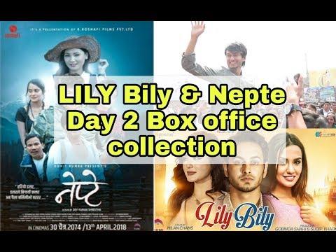 LILY BILY & NEPTE Nepali movie 2nd Day box office collection 2018