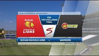 CSA T20 Challenge | Final | Lions vs Warriors