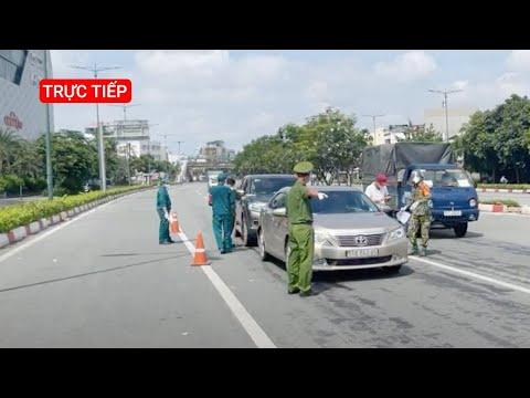 Trực Tiếp: Sáng 30-8 đường phố và chốt kiểm soát tại TP.HCM bước vào ngày thứ 8 siết chặt giãn cách