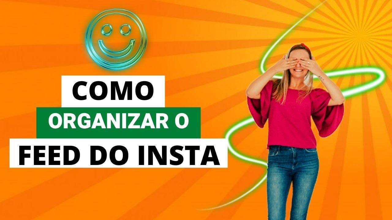 COMO ORGANIZAR O FEED DO INSTA!