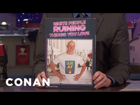 """""""White People Ruining Things You Love"""" & More Coffee Table Books That Didn't Sell  - CONAN on TBS"""