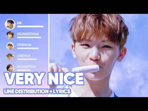 SEVENTEEN - Very Nice (아주 NICE) Line Distribution + Lyrics Color Coded PATREON REQUESTED