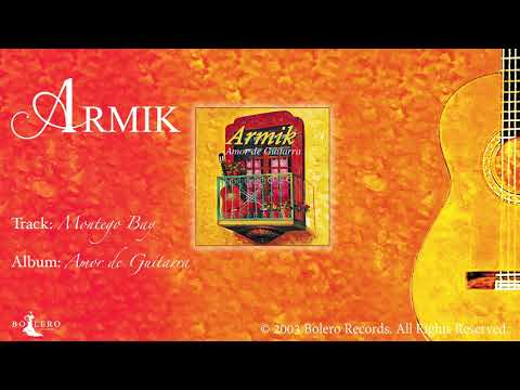 Armik – Montego Bay - Official - Nouveau Flamenco Guitar