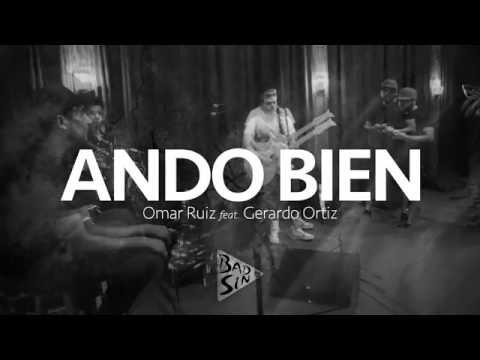 Ando Bien  Omar Ruiz feat. Gerardo Ortiz