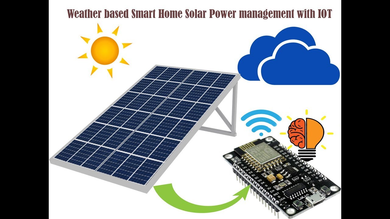 Weather Based Smart Home Solar Power Management With Iot