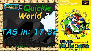 [TAS] Quickie World 2 (SMWHack) 100% in 17:32