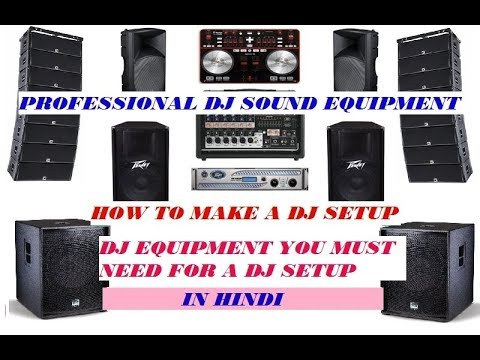 How To Start a DJ Business DJ Equipment\u0027s You Must Need For a DJ