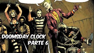 "BATMAN ES CAPTURADO POR EL JOKER EN DOOMSDAY CLOCK ""DOOMSDAY CLOCK"" PARTE 6 @SoyComicsT"