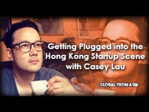 Casey Lau from StartupsHK + Softlayer Catalyst on the Hong Kong Startup Scene