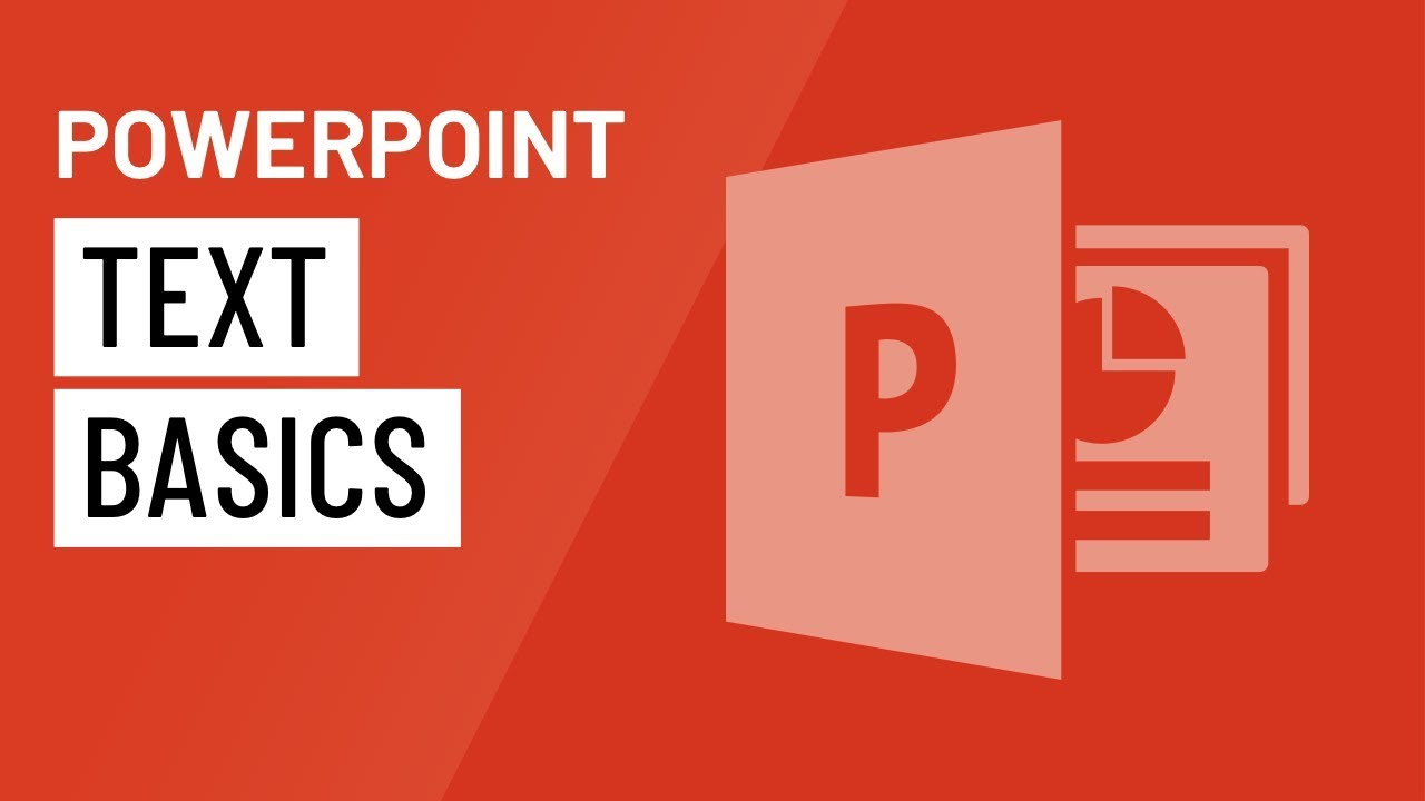PowerPoint: Text Basics