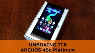 Archos 45c Platinum UNBOXING ITA by TechDifferent