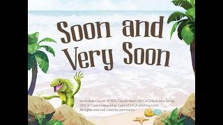 Download Video 2018 vbs Soon And Very Soon lyrics MP3 3GP MP4