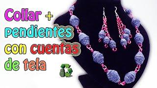 Collar y pendientes o aros con cuentas de jeans o vaqueros (Reciclaje)
