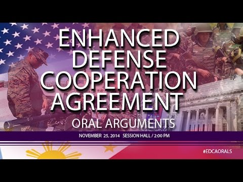 2nd Enhanced Defense Cooperation Agreement (EDCA) Oral Argum