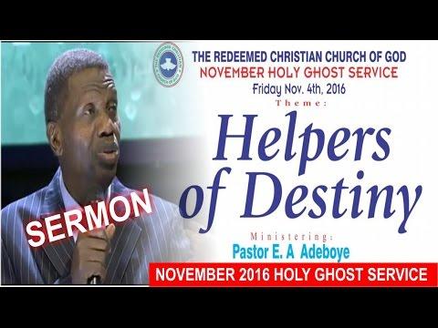 Pastor E.A Adeboye Sermon @ RCCG November 2016 HOLY GHOST SERVICE