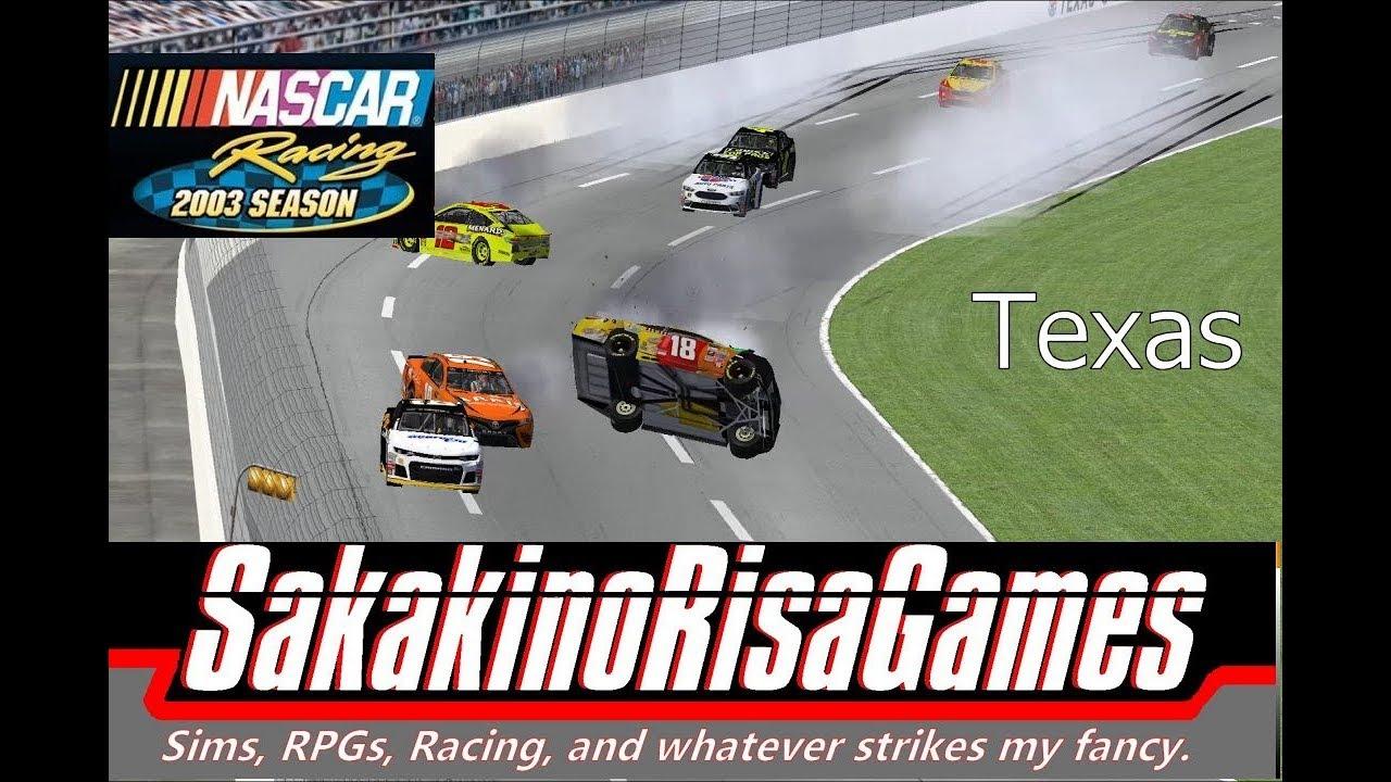 NASCAR Racing 2003 Season: MENCS 2018 Mod - Texas - (Season Championship  Race 34) by SakakinoRisaGames