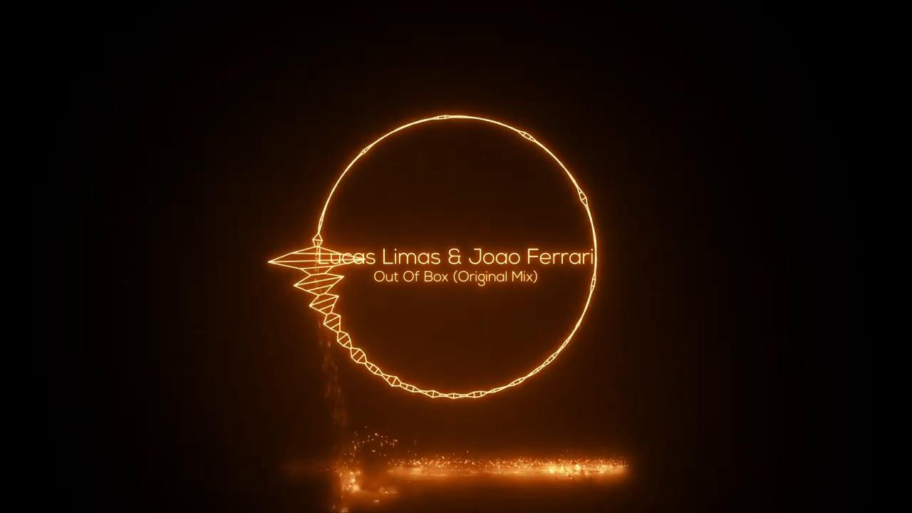 Lucas Limas & Joao Ferrari - Out Of Box (Original Mix)