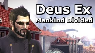 Deus Ex Mankind Divided review