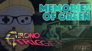 VGM #103: Memories of Green (Chrono Trigger) Chill Synth-Fusion Cover