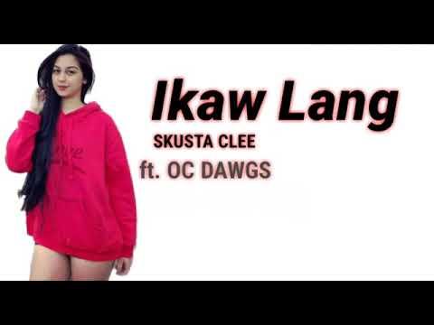 Cleezy Boi Music Lyric Ikaw Lang Zeinab - Skusta Clee ft. OC Dawg