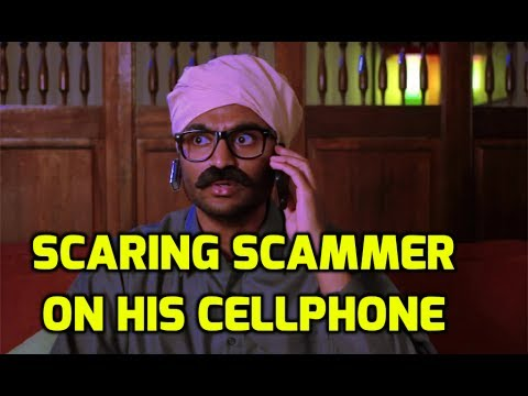 Scaring scammer on his private cellphone