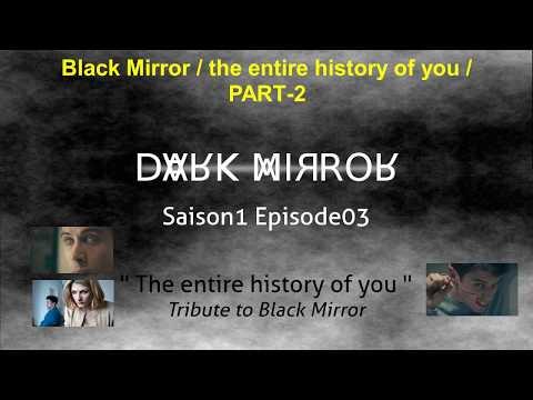 Dark Mirror S1E3 The entire history of you