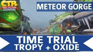 Crash Team Racing Nitro Fueled - Meteor Gorge - Oxide & Tropy Time Trial