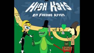High Hats - Lorte Dag