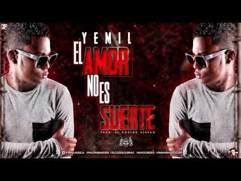 Yemil - El Amor No Es Suerte (MP3)
