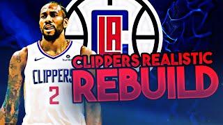 LOS ANGELES CLIPPERS REALISTIC REBUILD! (NBA 2K20)