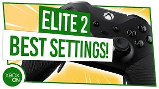 BEST SETTINGS for ELITE 2 CONTROLLER | Xbox Hardware