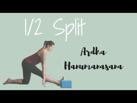 How to do Half Split (Ardha Hanumanasana)