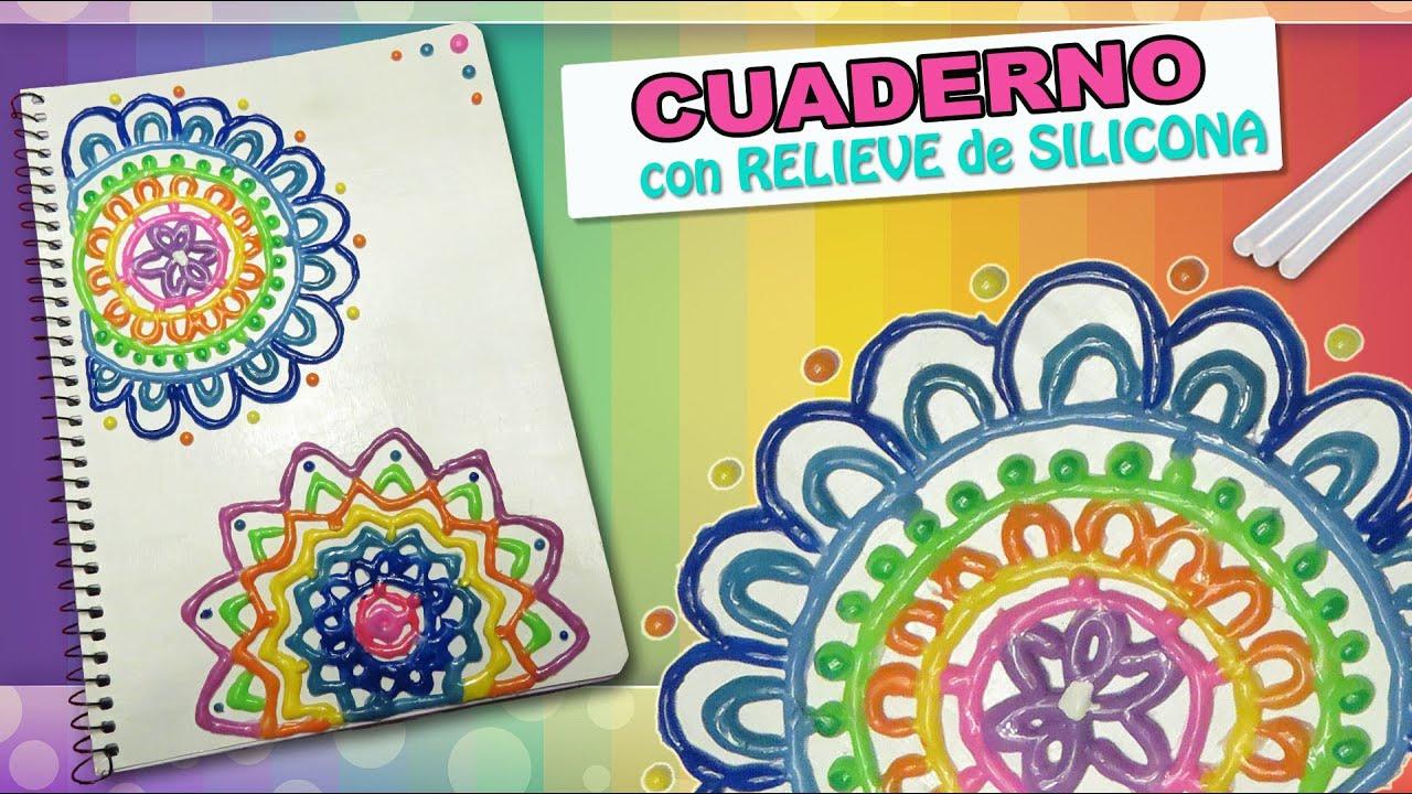 Portadas Para Cuadernos Decora Tus Libretas Con Dibujos: CUADERNO Con RELIEVE De SILICONA CALIENTE