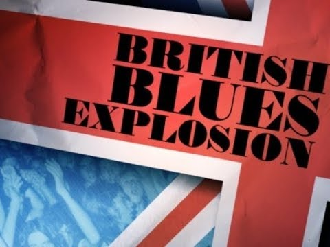 British Blues Explosion - Full Album (Blues / Blues Rock / R&B)