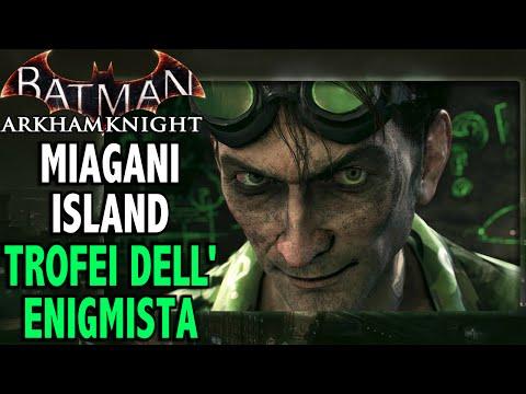 Batman: Arkham Knight (ITA)-Trofei dell'Enigmista: Miagani Island