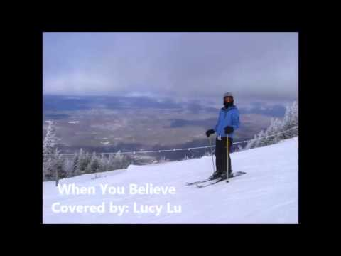 When You Believe - Lucy Lu