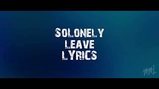 SoLonely - leave Lyrics