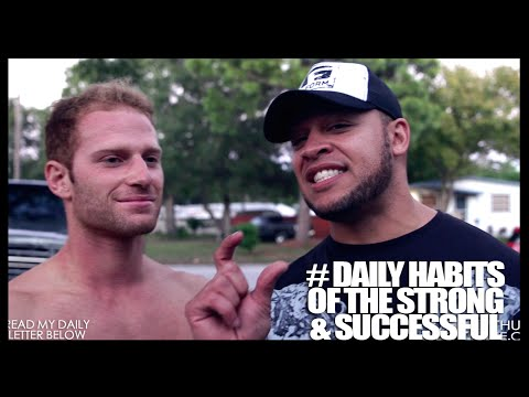 # Daily Habits of The Strong & Successful