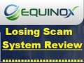 Equinox Trading trusted SCAM REVIEW!