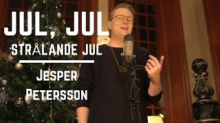 Jul, jul, strålande jul - Cover av Jesper Petersson
