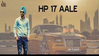 HP 17 Aale | (Full Song )| Lovely Aman | New Punjabi Songs 2018 | Latest Punjabi Songs 2018