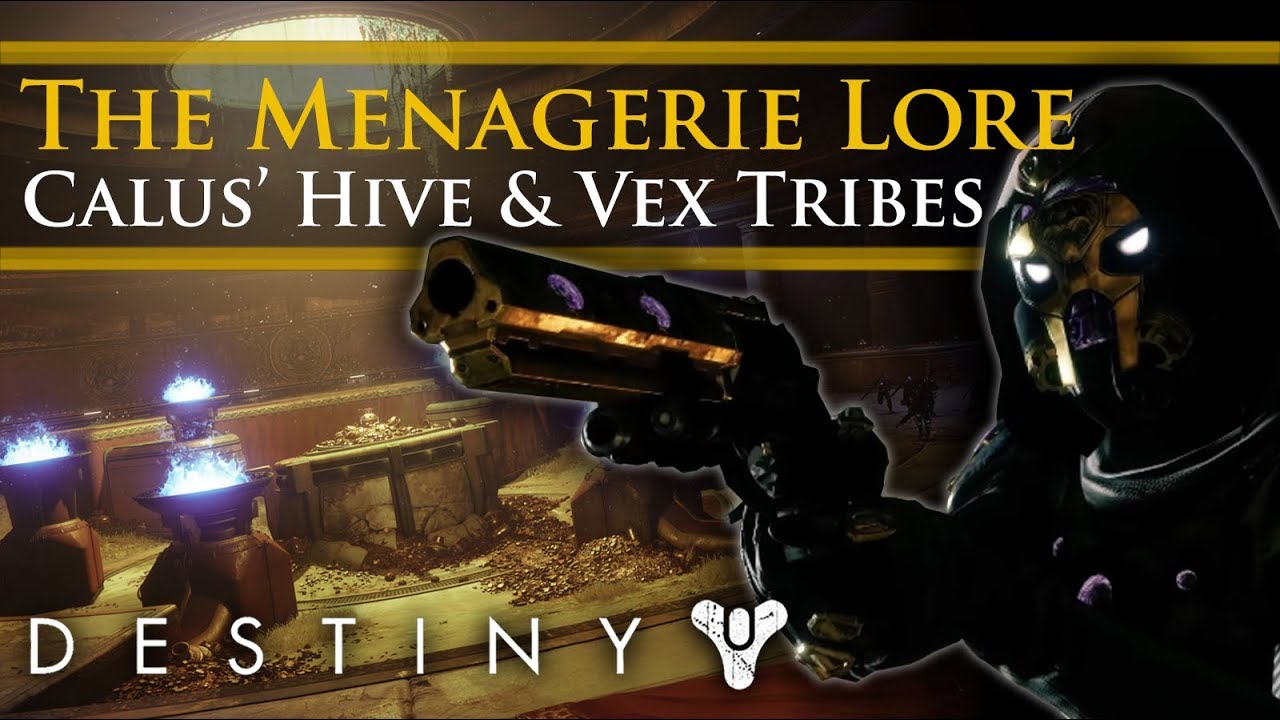 Destiny 2 Lore - The Menagerie! Calus' Hive & Vex Tribes! The Arkborn and  Awoken!