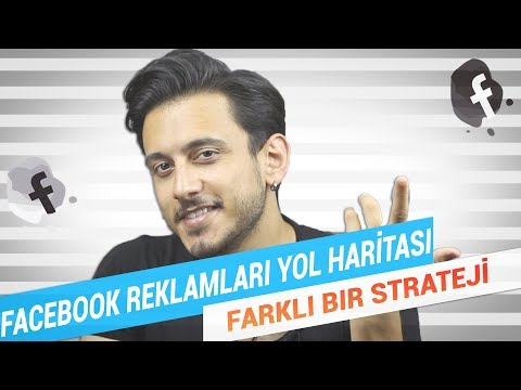 Facebook Reklamları YOL HARİTANIZ ! - Farklı Bir Strateji - Facebook Reklamları